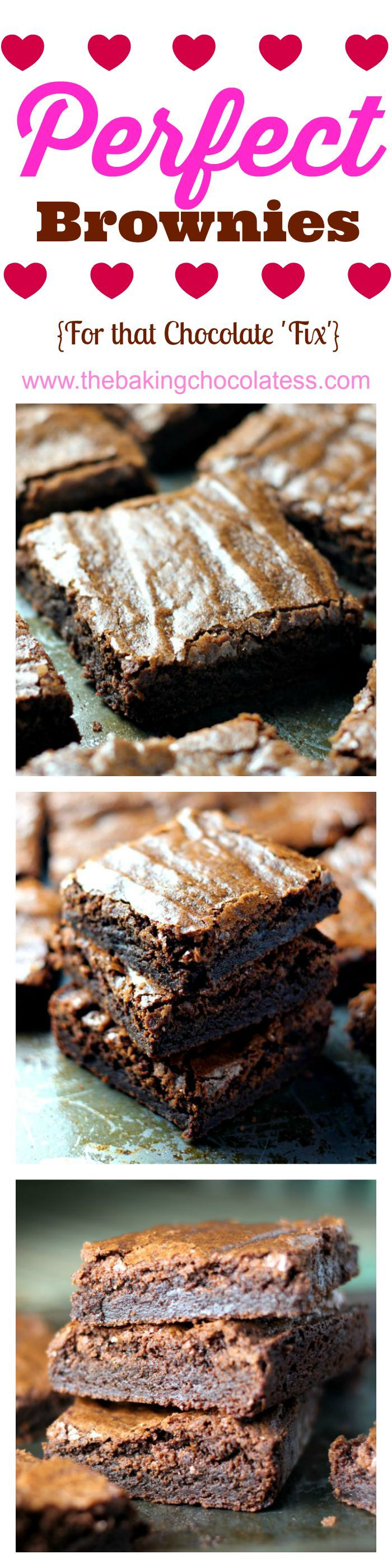 Perfect Brownies {For that Chocolate 'Fix'}