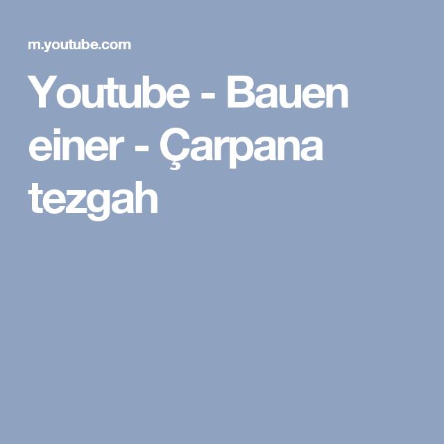Youtube - Bauen einer - Çarpana tezgah