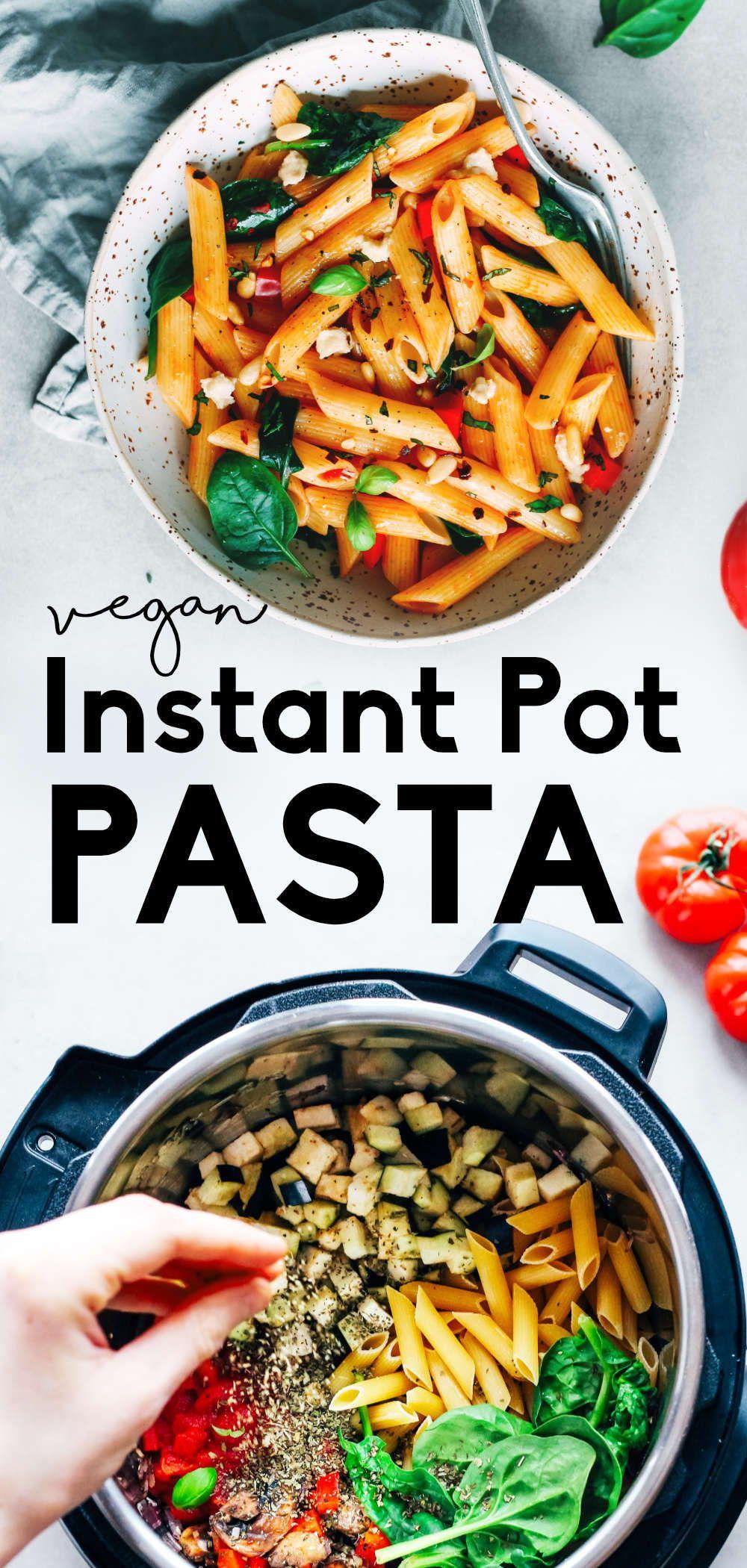 Vegan Instant Pot Pasta Recipe One Pot Marinara Recipe In 2020 Instant Pot Pasta Recipe Vegan Instant Pot Recipes Whole Food Recipes
