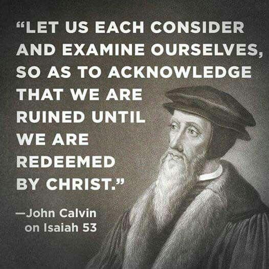 christian quotes   John Calvin quotes   Christ