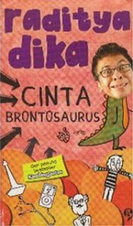 Cinta Brontosaurus, karya Raditya Dika