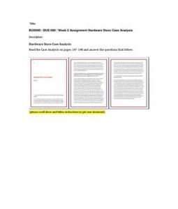 Hardware Store Case Analysis  Read the Case Analysis on pages 147-148 and answer the questions that follow.