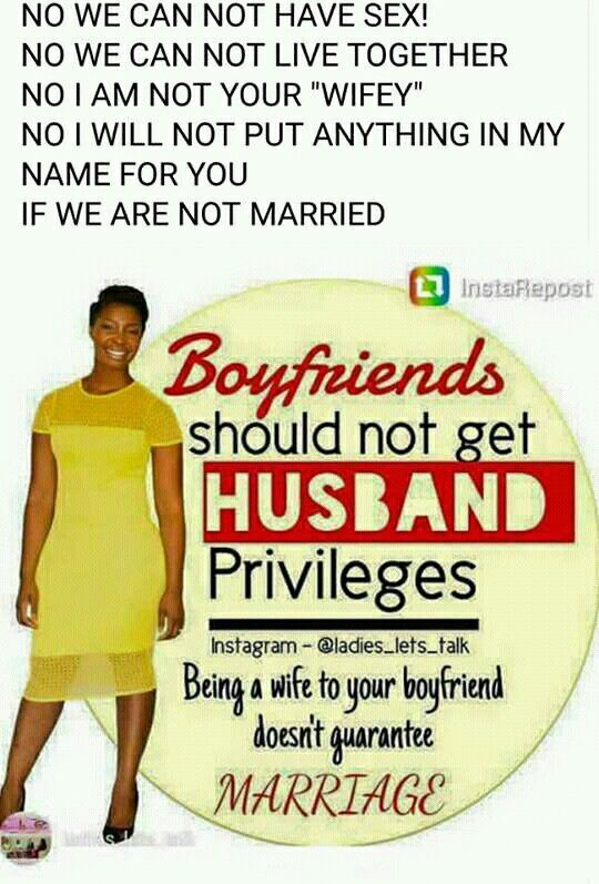 Amen keep yourself until marriage  Boyfriends are not husbands