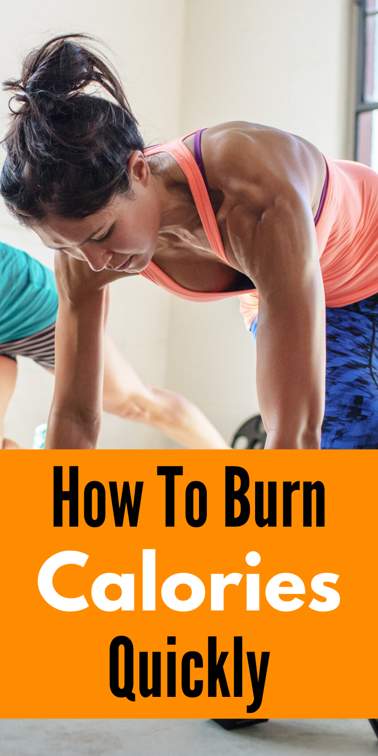 How To Burn Calories Quickly | Burn calories, Best diets ...