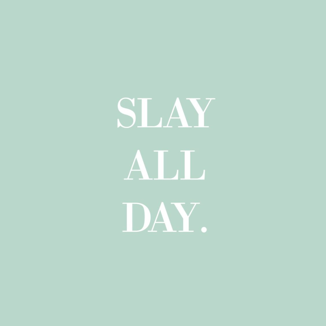 slay wallpaper in words - photo #8