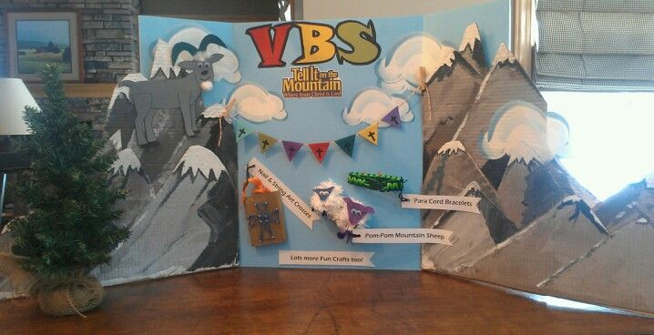 VBS display to advertise this years Tell it on the Mountain Theme & Crafts.
