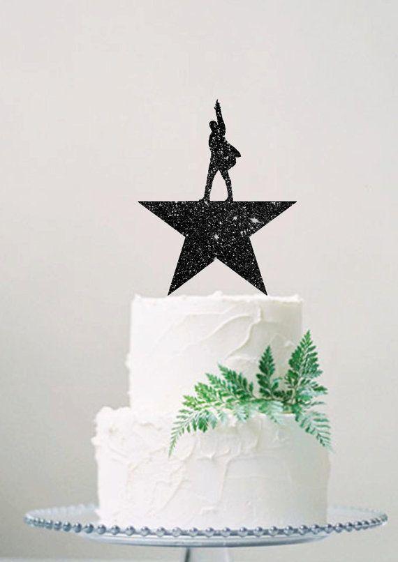Custom Cake Topper Hamilton Musical Cake And Birthdays