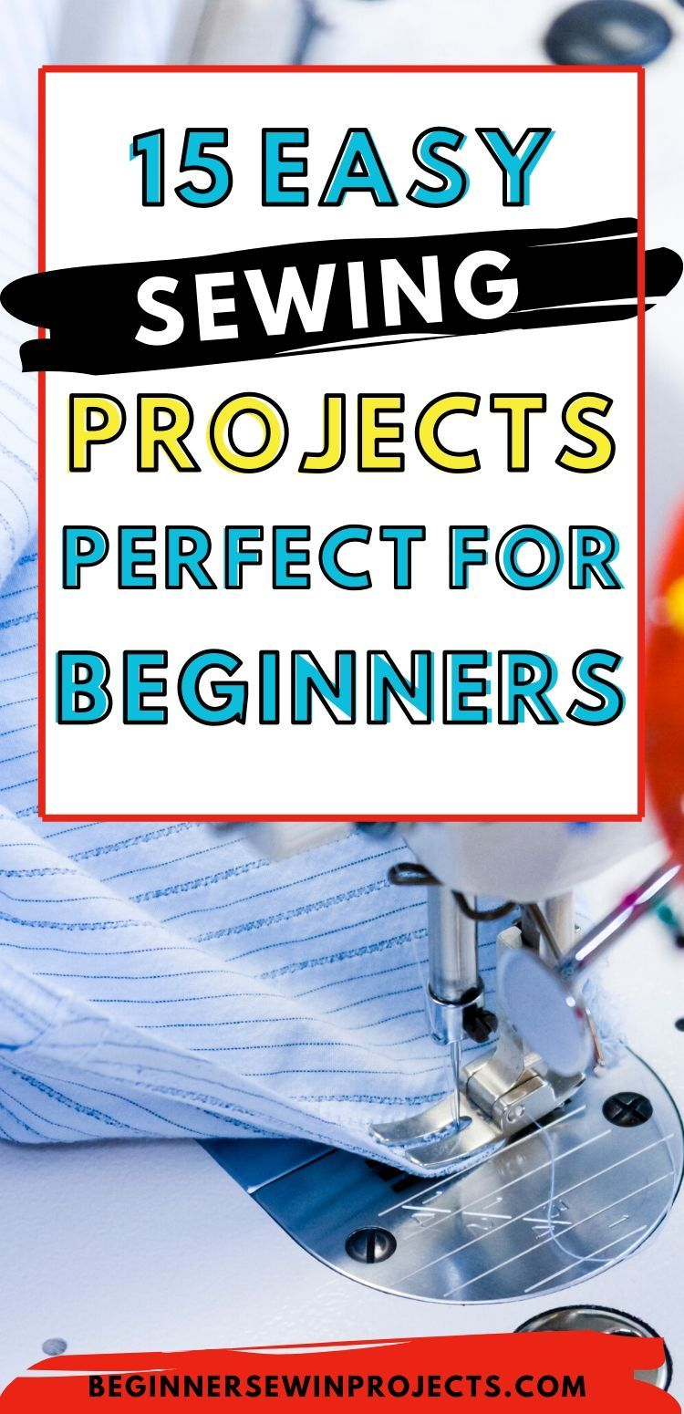 Easy Sewing Projects For Beginners In 2020
