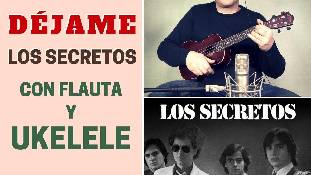"""""""Déjame"""" de Los Secretos con UKELELE (incluye notas y acordes)"""