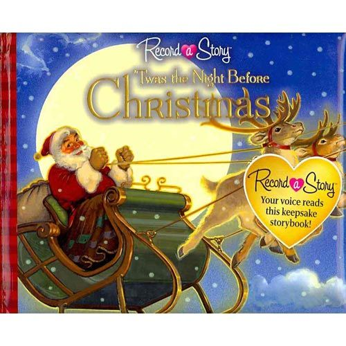 Record a Story: 'Twas the Night Before Christmas. Share the joy of Christmas as only you can. This book allows family and friends to read this traditional Christmas story to children even when they can't be there in person.. Price: $12.00
