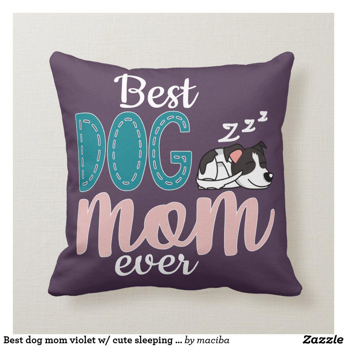 Sleeps with Dogs Dog Mom Pillow