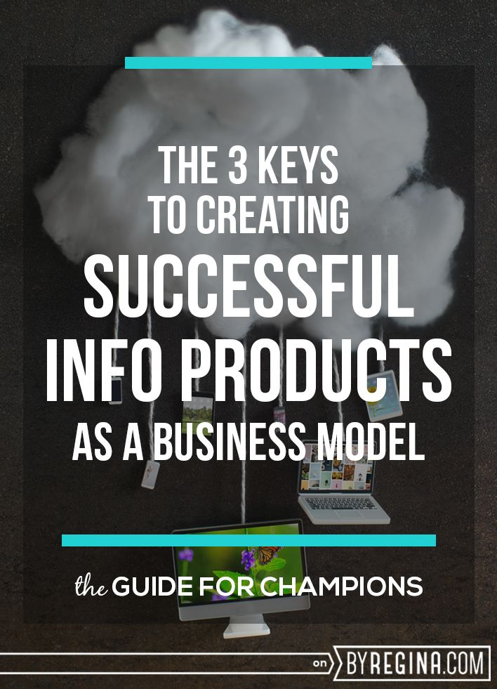 The 3 Keys To Creating A Successful Info Product Blog