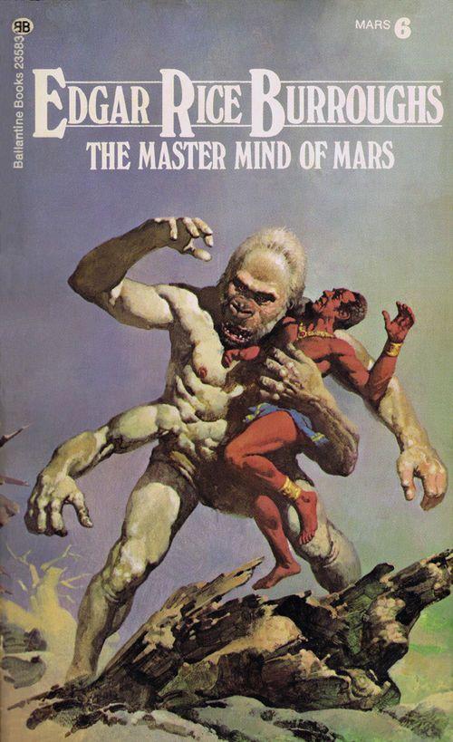 The Master Mind Of Mars Edgar Rice Burroughs Science Fiction Art John Carter Of Mars