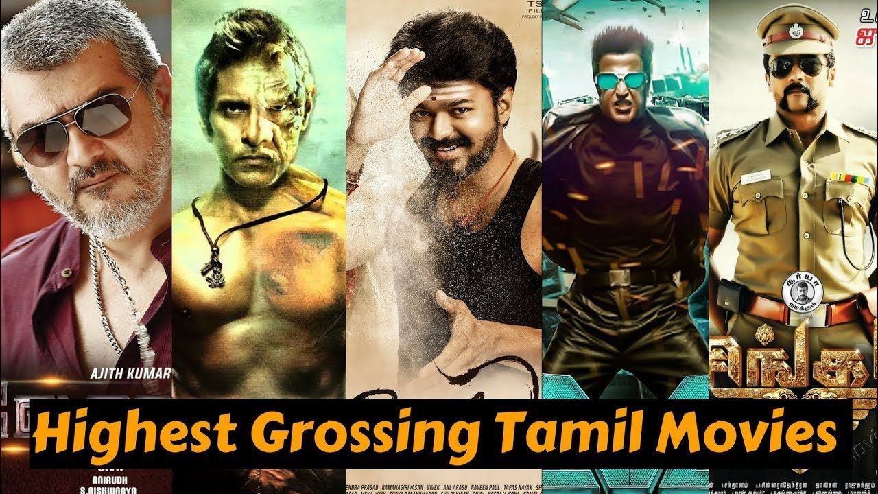 15 Highest Grossing Tamil Movies of All Time 2019 Tamil