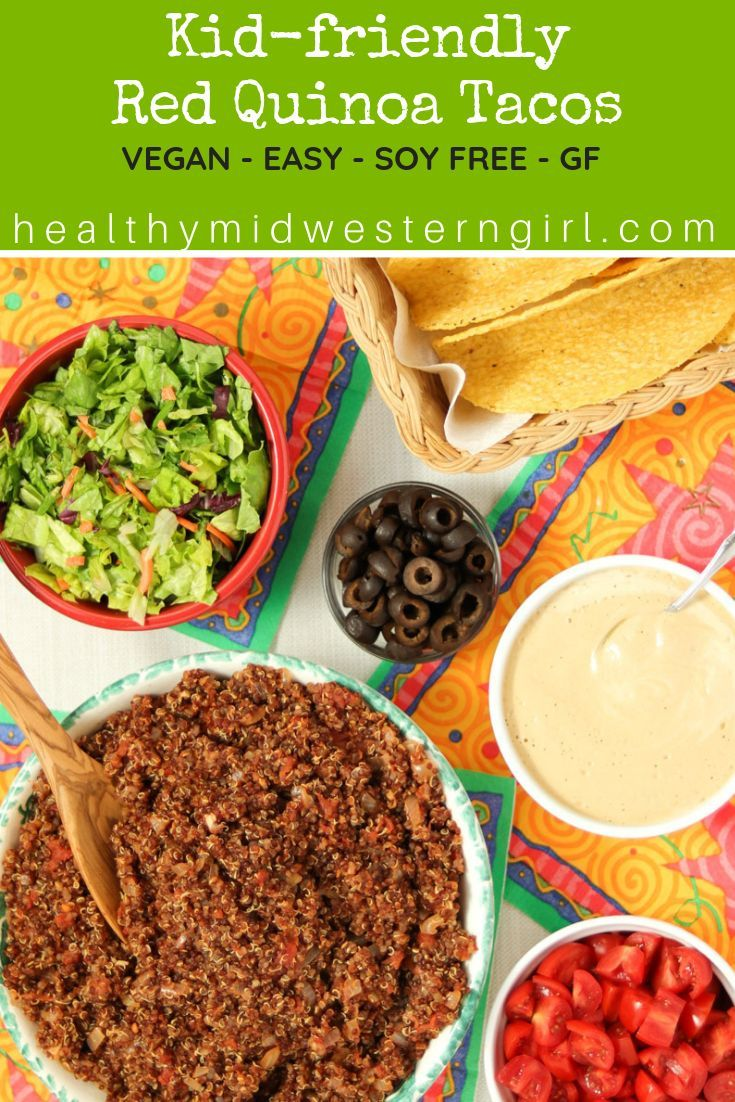 Kid Friendly Red Quinoa Tacos