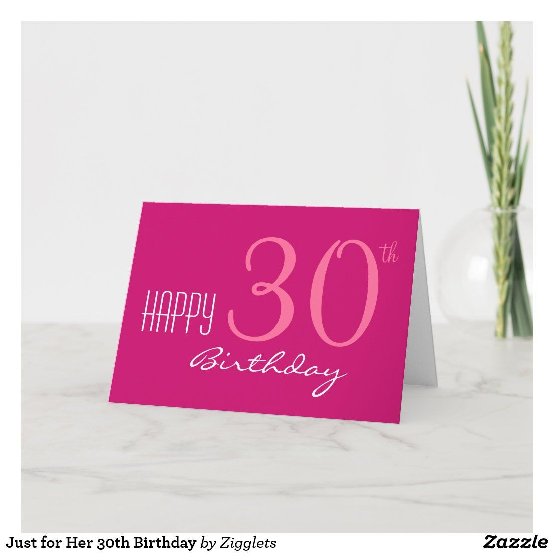 Just For Her 30th Birthday Card Zazzle Com 30th Birthday Cards Birthday Cards Birthday Cards For Her