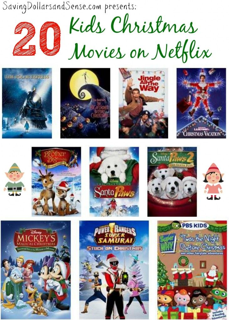 Top 20 Kids Christmas Movies On Netflix Saving Dollars Sense Kids Christmas Movies Christmas Movies Kids Christmas