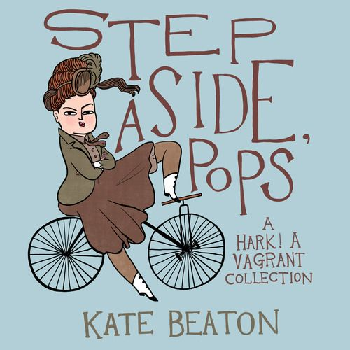 Step Aside, Pops by Kate Beaton: The Best Books By Women in 2015