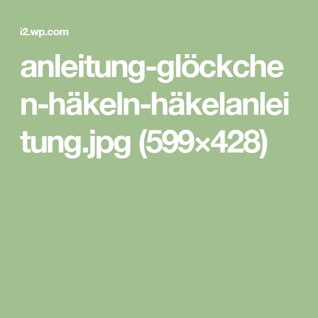 Anleitung Glöckchen Häkeln Häkelanleitungjpg 599428 Häkeln