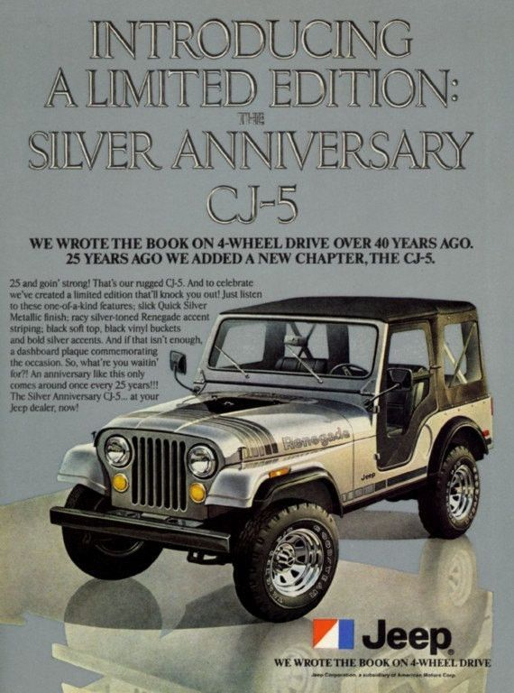 A Full Size Color 1979 Advertisement For The Jeep Renegade The Limited Edition Silver Anniversary Cj 5 An 1979 Jeep Renegade Jeep Cj Jeep Cj5 Jeep Renegade