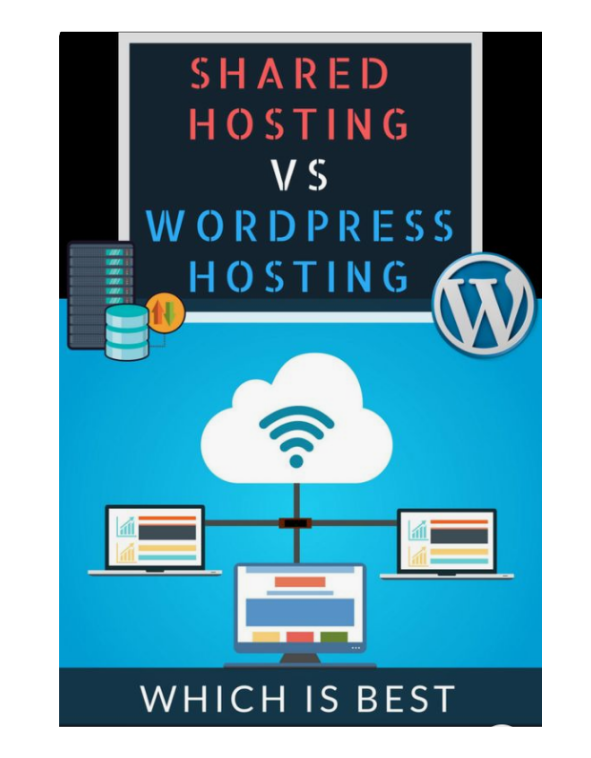 Which is the best hosting? Shared vs WordPress Hosting