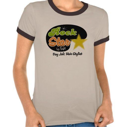 Rock Star By Night - Day Job Hair Stylist T Shirt, Hoodie Sweatshirt