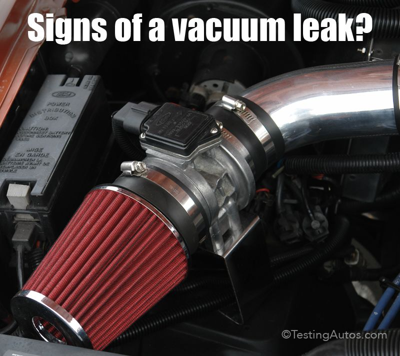 Signs Of A Vacuum Leak In A Car Vacuums Car Maintenance