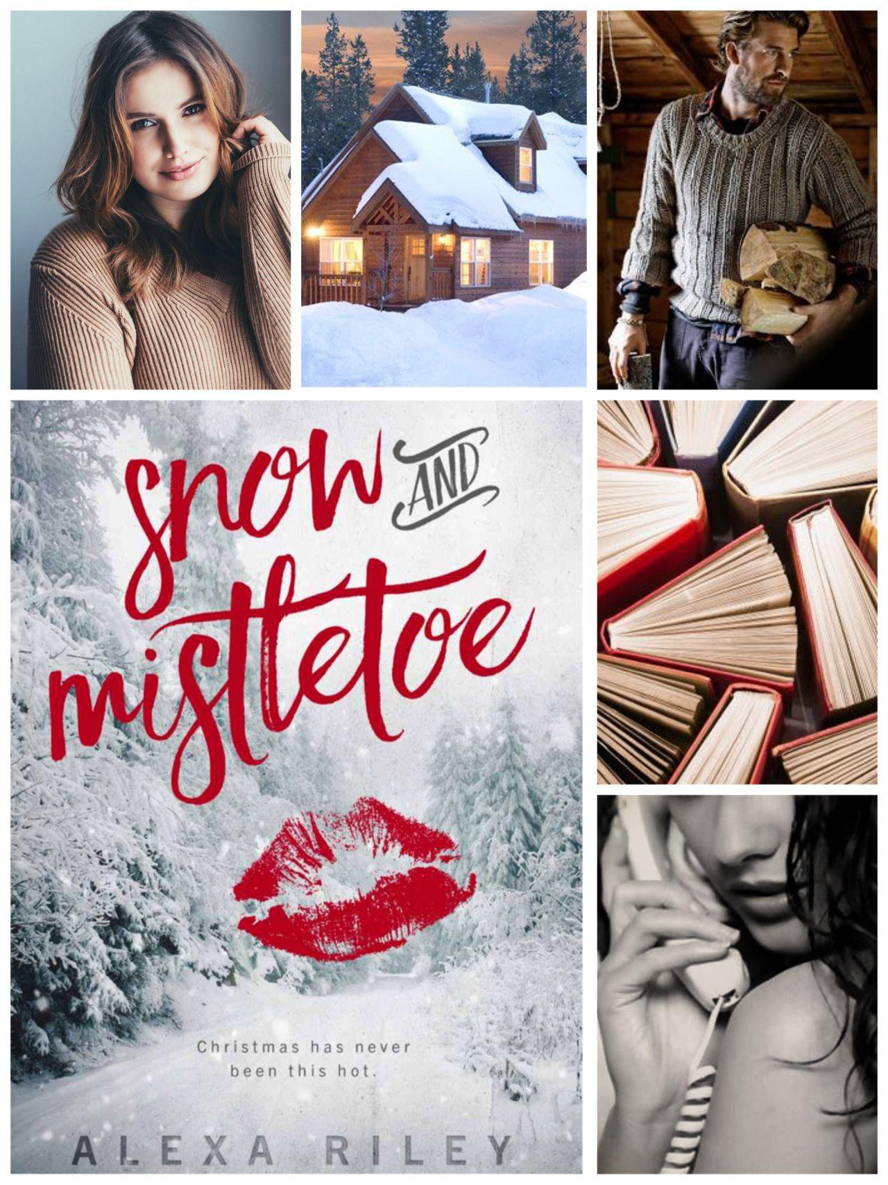 Snow And Mistletoe By Alexa Riley Romance Books Alexa T Shirts For Women