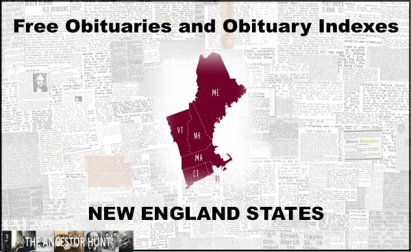 180 Free Obituary And Obituary Index Links For The New England States New England States Obituaries Historical Newspaper