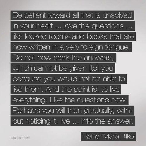 Rainer Maria Rilke Quote (rainer maria rilke,quote ...