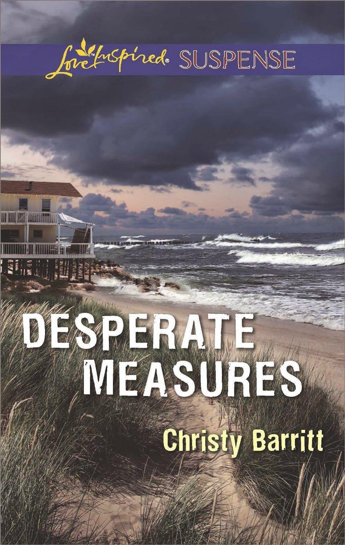 Christy barritt desperate measures awordfromjojo