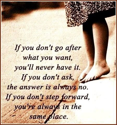 Take the next step ... | Quotes, Quotable quotes, Favorite ...