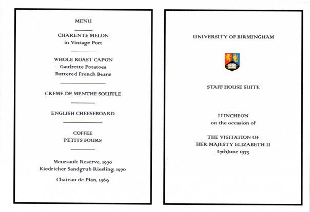 I was a young Sous Chef working at Birmingham University when the Queen came to open an exhibition. #menu #queenelizabeth #birmingham #university