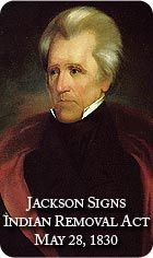 Indian Removal Act Andrew Jackson Presidents American Presidents And Events On Pinterest