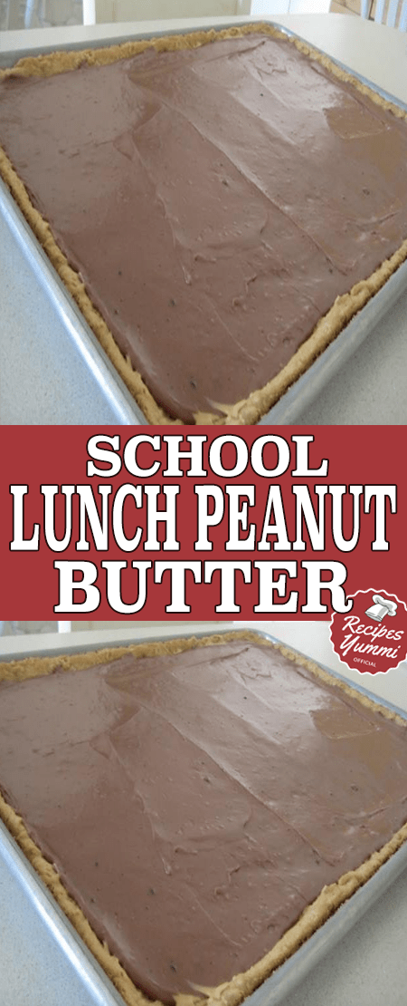 SCHOOL LUNCH PEANUT BUTTER BARS #peanutbutterfudge