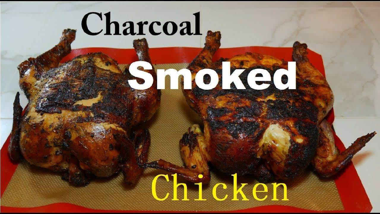 Charcoal smoked chicken whole tips for beginners in 2020