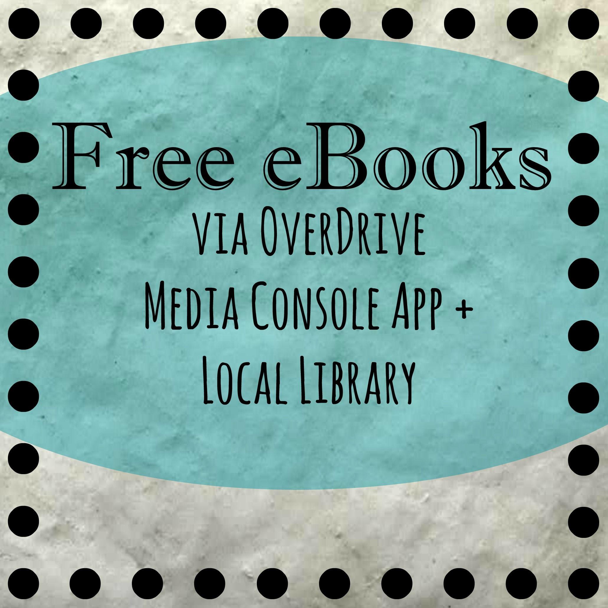 Overdrive app for free ebooks Free ebooks, Ebooks, Media