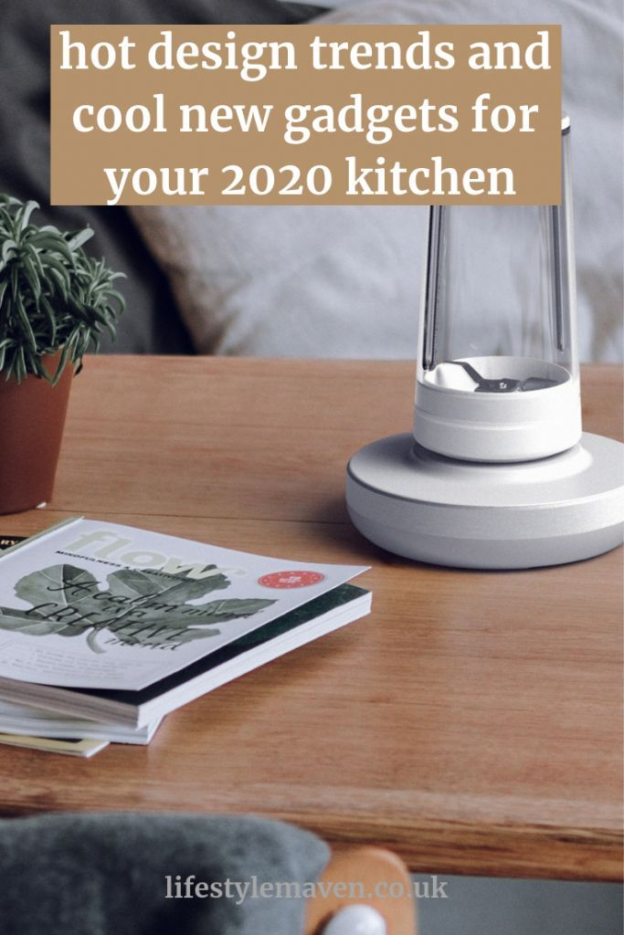 Best Kitchen Gadgets 2020.Hot Design Trends And Cool New Gadgets For Your 2020 Kitchen