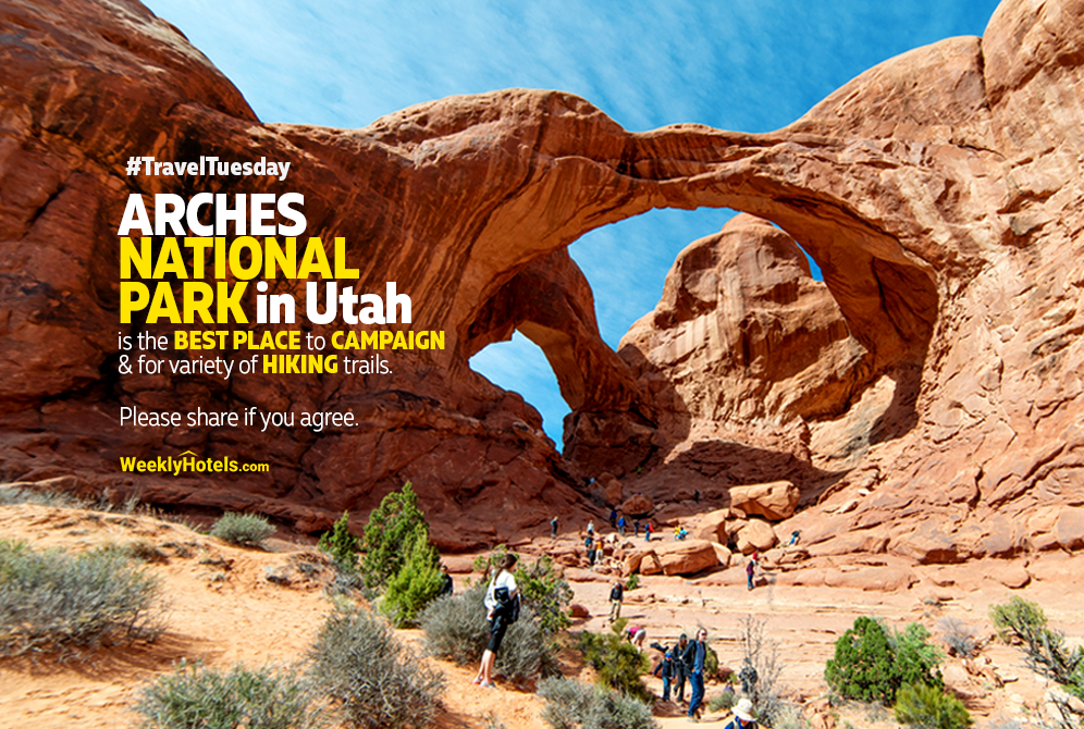 TravelTuesday Arches National Park in Utah is the best