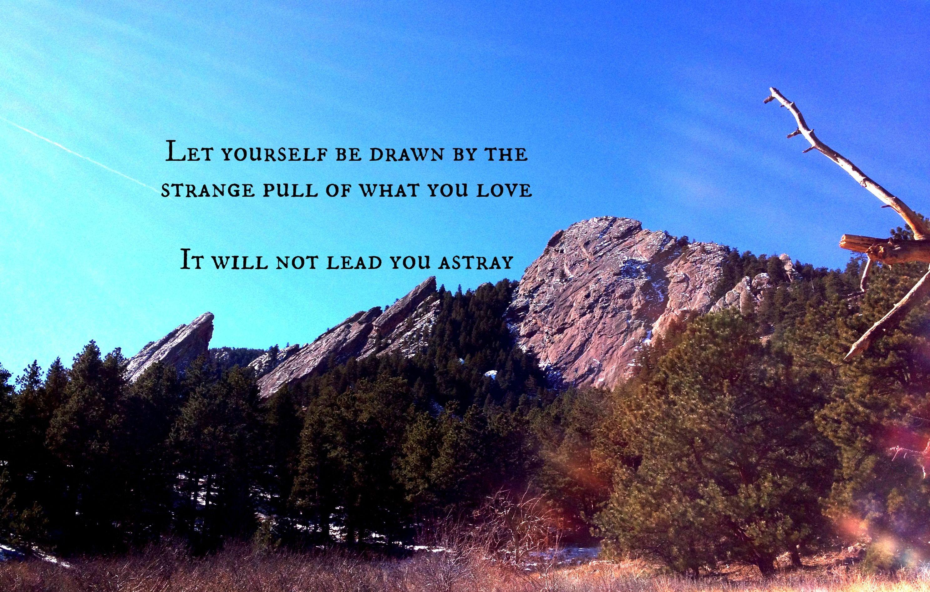Citaten Rumi Jam : Quote love mountains rumi quotes hiking quotes life quotes