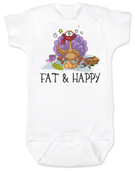 Fat and Happy Baby Onesie, Thanksgiving onsie, funny turkey, Fat & Happy