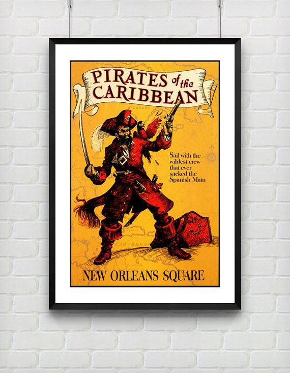 Disneyland Poster, Vintage Pirates of the Caribbean New Orleans ...