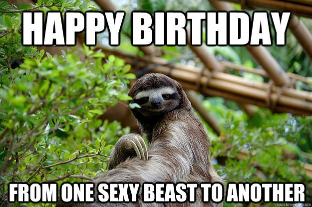 Funny Memes To Cheer Up A Friend : Happy birthday meme sexy 32 u2026 pinteresu2026