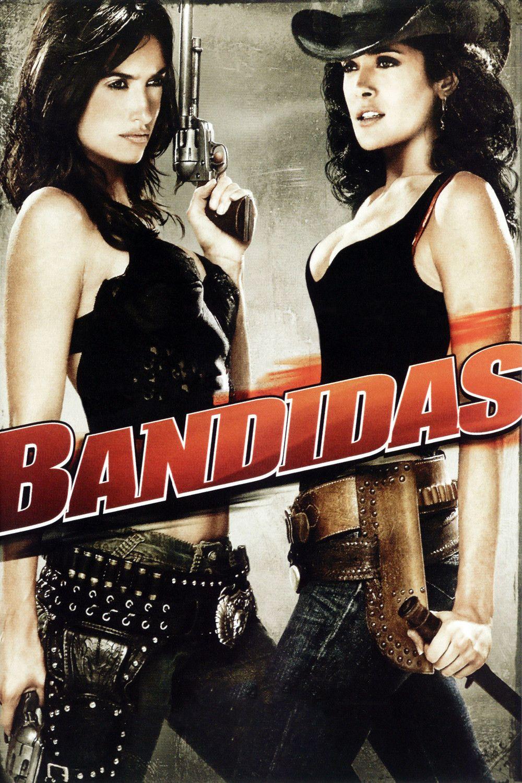 Bandidas Salma Hayek Penelope Cruz Movies Online