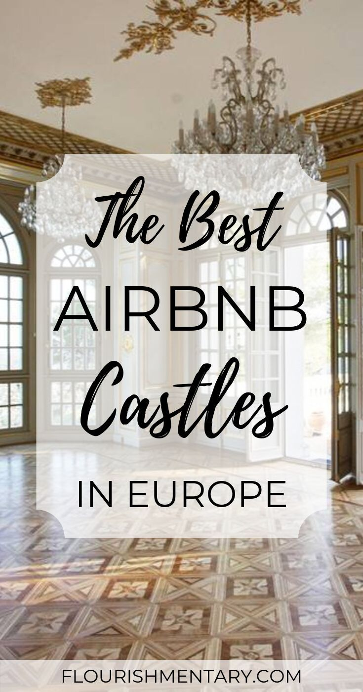 The 15 Best Airbnb Castles In Europe | Flourishmentary