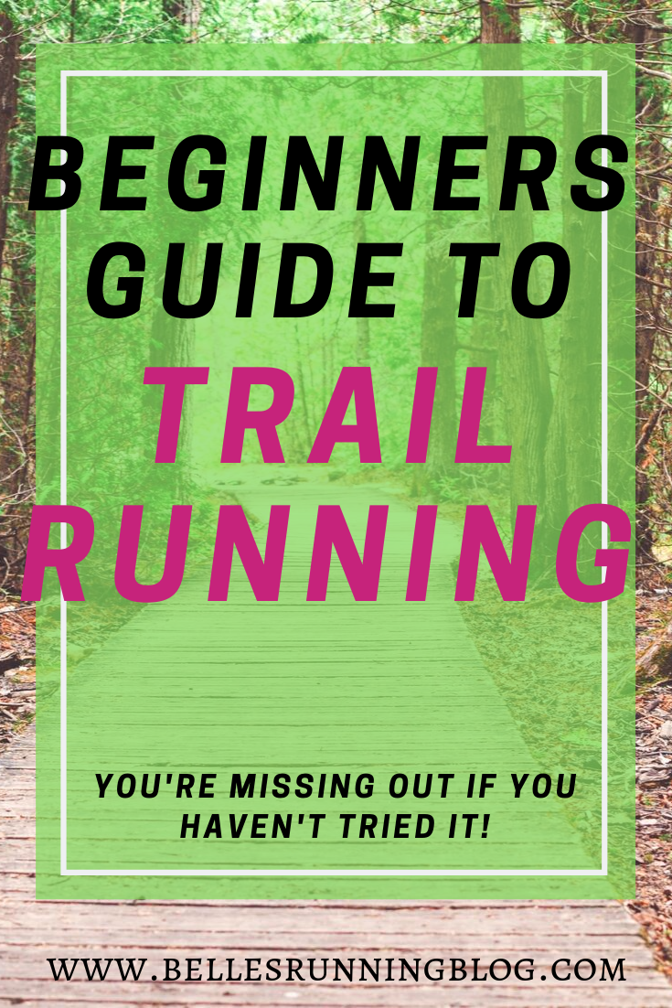 The Ultimate Beginners Guide to Running Trails. If you're looking for something to spice up your run...