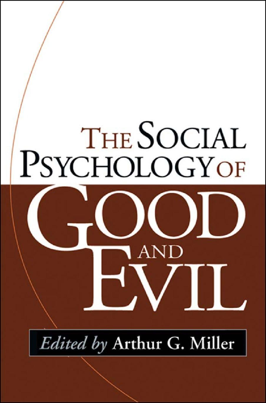 https://www.scribd.com/doc/294220615/The-Social-Psychology-of-Good-and-Evil