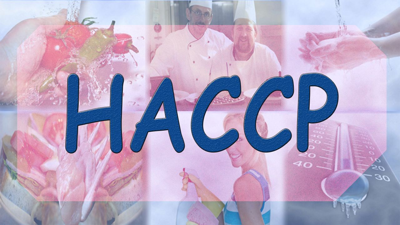 The Level 3 Award in HACCP Hazard analysis, Critical