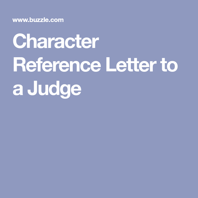 Character Reference Letters For Court Appearances  Reference
