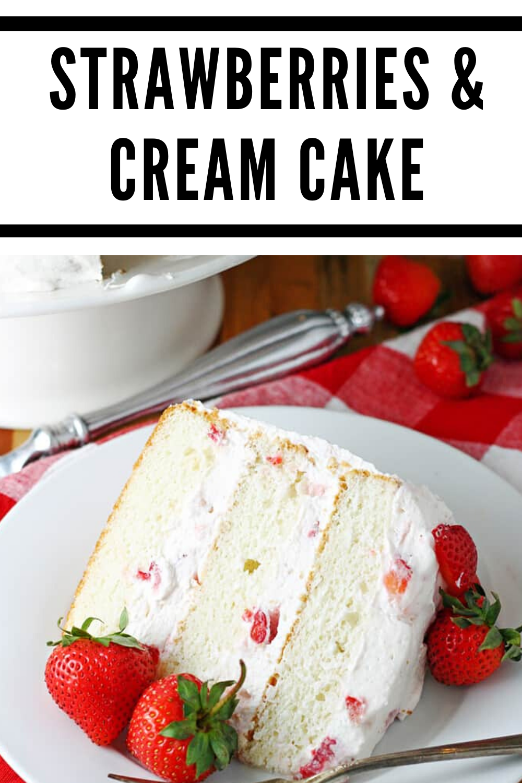 Strawberries Cream Cake In 2020 Cake Recipe With Sour Cream Chocolate Cake Recipe Easy Cake Recipes Easy Homemade